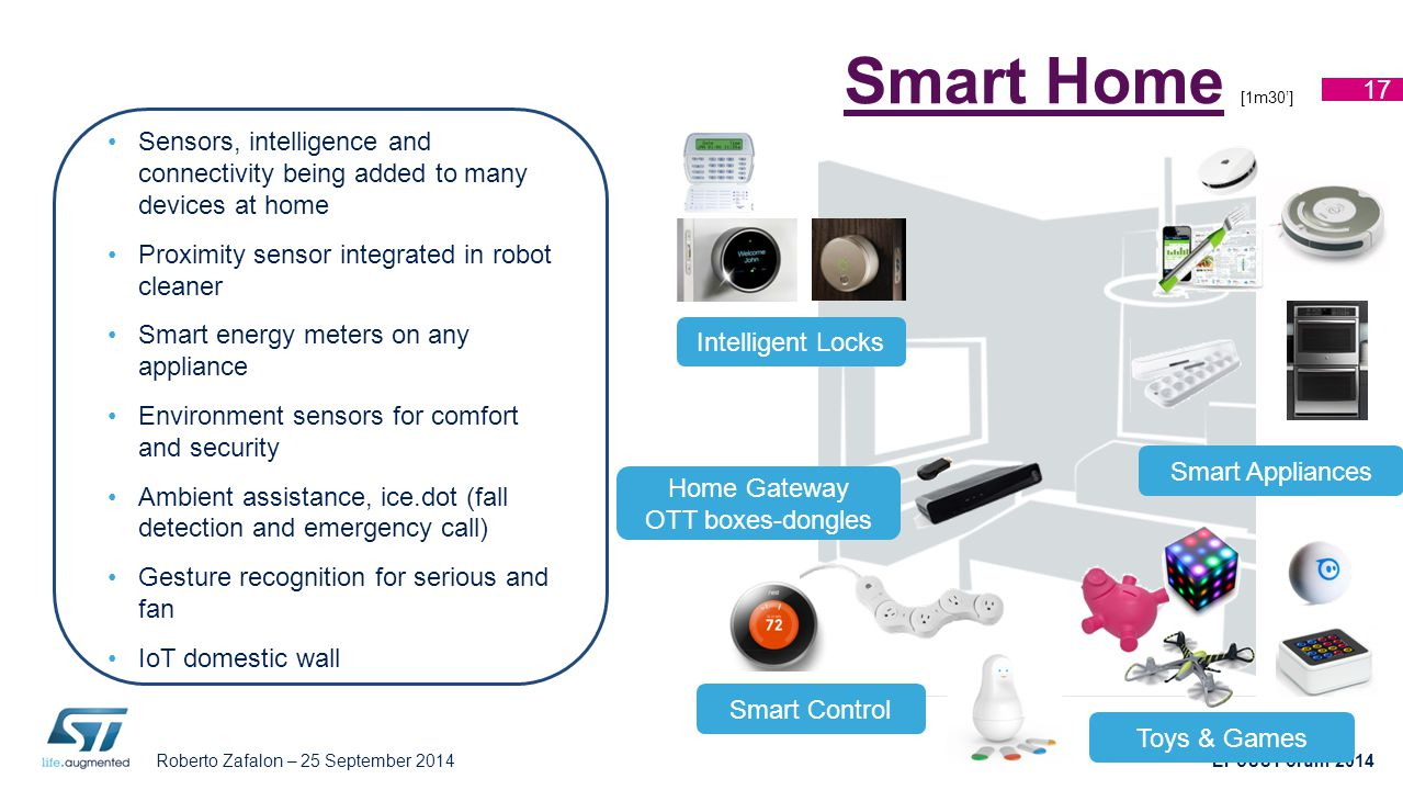 Smart Home [1m30'] Sensors, intelligence and connectivity being added to many devices at home. Proximity sensor integrated in robot cleaner.